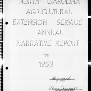 1953 Annual Narrative Report of Haywood County Home Demonstration Clubs Girls' 4-H Clubs, Haywood County, NC