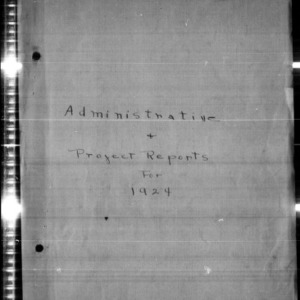Administrative and Project Reports for 1924