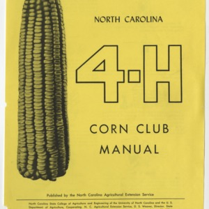 North Carolina 4-H Corn Club Manual (Club Series No. 3, Revised)