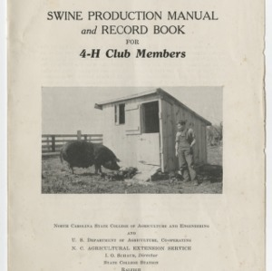 Swine Production Manual and Record Book for 4-H Club Members (Club Series No. 4, Reprint)