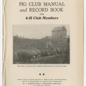 Pig Club manual and Record Book for 4-H Club Members (Club Series No. 4)