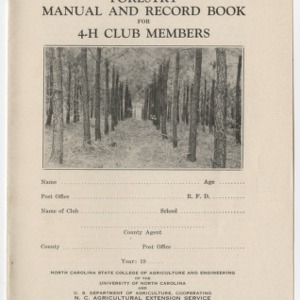Forestry Manual and Record Book for 4-H Club Members (Club Series No. 8, Revised)