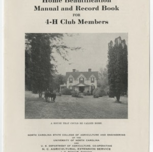 Home Beautification Manual and Record Book for 4-H Club Members (4-H Club Series No. 14)