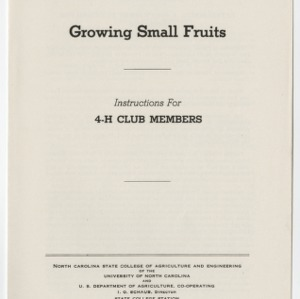 Growing Small Fruits: Instructions For 4-H Club Members (Club Series No. 24)