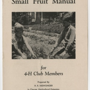 Small Fruit Manual for 4-H Club Members (Club Series No. 24, Revised)