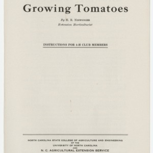 Growing Tomatoes: Instructions for 4-H Club Members (Club Series No. 25)