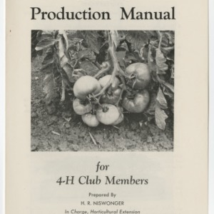 Tomato Production Manual for 4-H Club Members (Club Series No. 25, Revised)