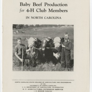 Baby Beef Production for 4-H Club Members in North Carolina (Club Series No. 27)