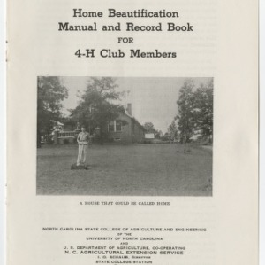Home Beautification Manual and Record Book for 4-H Club Members (4-H Club Series No. 14, Revised)