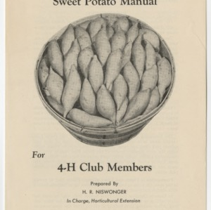 Sweet Potato Manual For 4-H Club Members (Club Series No. 49, Revised)
