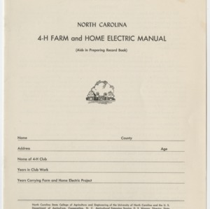 North Carolina 4-H Farm and Home Electric Manual (Club Series No. 72)