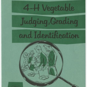 4-H vegetable judging, grading, and identification (Club Series No. 94, Revised)