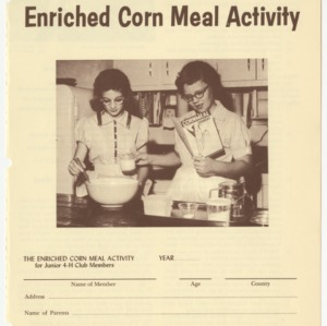 North Carolina Junior 4-H Enriched Corn Meal Activity (Club Series 104, Reprint)