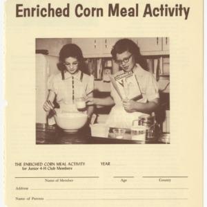 North Carolina Junior 4-H Enriched Corn Meal Activity (Club Series 104, Reprint)