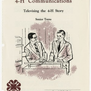 4-H Communications: Televising the 4-H Story (Club Series 121)
