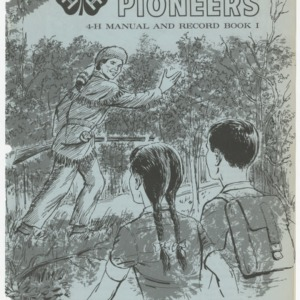 Wildlife Pioneers: 4-H Manual and Record Book I (Club Series 130, Reprint)