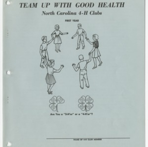 Team Up With Good Health: North Carolina 4-H Clubs First Year (Club Series 147a)