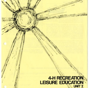 4-H Recreation and Leisure Education Unit I Manual and Record (4-H Club Series 1-64, Reprint)