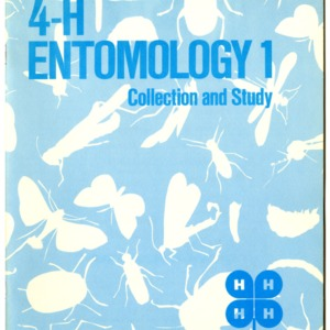 4-H Entomology 1 Collection and Study (4-H Club Series 9-2, Reprint)