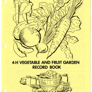 4-H Vegetable and Fruit Garden Record Book (4-H Club Series 16-1, Reprint)