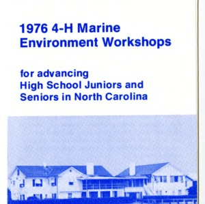 4-H and the Harbor House Marine Science Center proudly announce the 1976 4-H Marine Environment Workshops for advancing High School Juniors and Seniors in North Carolina (4-H Flyer 01-51)