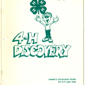 4-H Discovery: Leader's Curriculum Guide for 9-11 year olds (4-H Leader's Guide 1-151)