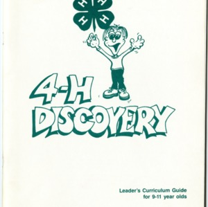 4-H Discovery: Leader's Curriculum Guide for 9-11 year olds (4-H Leader's Guide 1-151, Reprint)