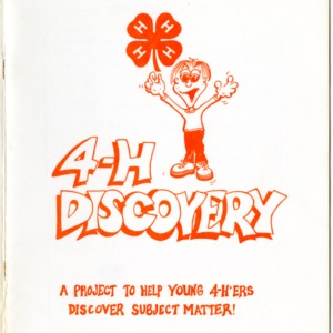 4-H Discovery: A Project to Help Young 4-H'ers Discover Subject Matter (4-H Manual 1-163)