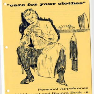 "Young Man----- ""care for you clothes"": Personal Appeance 4-H Manual and Record Book- 2"