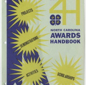 North Carolina 1971 Awards Handbook for Projects, Demonstrations, Activities, and Scholarships (4-H Publication 0-1-10, Revised)