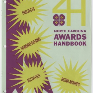 North Carolina 1972 Awards Handbook for Projects, Demonstrations, Activities, and Scholarships (4-H Publication 0-1-10, Revised)