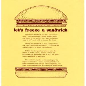 Let's freeze a sandwich (Home Extension Publication 175, Reprint)