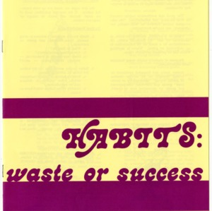 Habits: waste or success (Home Extension Publication 176, Reprint)