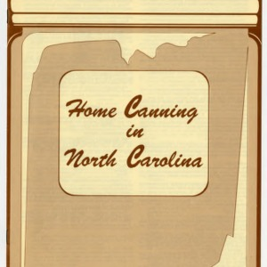 Home canning in North Carolina (Home Extension Publication 203)