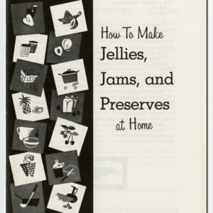 How to make jellies, jams and preserves at home (Home Extension Publication 204)