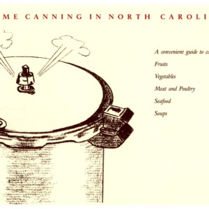 Home canning in North Carolina (Home Extension Publication 322)