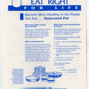 Eat right for life: become more healthy in the foods you eat ... saturated fat (Home Extension Publication 384-4)
