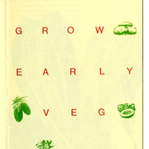 How to grow early vegetables (Agricultural Extension Publication 133, Reprint)