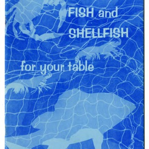 Fish and shellfish for your table (Agricultural Extension Publication 144, Revised)