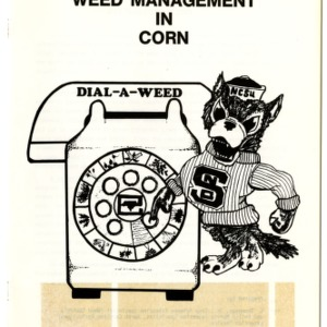 Dial-a-weed: integrated weed management in corn (Agricultural Extension Publication 276)