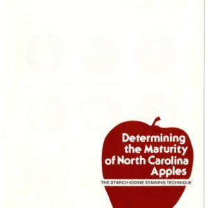 Determining the maturity of North Carolina apples: the starch-iodine staining technique (Agricultural Extension Publication 282)