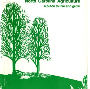 Facts about North Carolina agriculture: a place to live and grow (Agricultural Extension Publication 283, Revised)