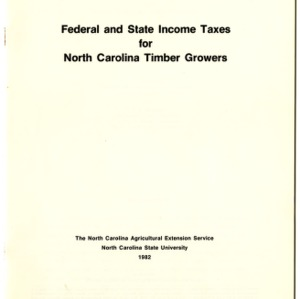 Federal and state income taxes for North Carolina timber growers (Agricultural Extension Publication 296)