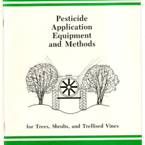 Pesticide application equipment and methods for trees, shrubs, and trellised vines (Agricultural Extension Publication 310)