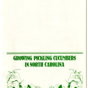 Growing pickling cucumbers in North Carolina (Agricultural Extension Publication 315, Reprint)