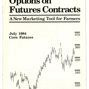 Agricultural options on futures contracts: a new marketing tool for farmers (Agricultural Extension Publication 340)