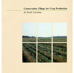 Conservation tillage for crop production in North Carolina (Agricultural Extension Publication 407)