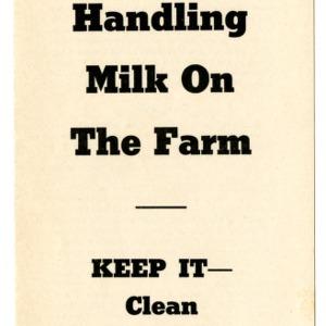 Handling milk on the farm (Extension Folder No. 64, Reprint)