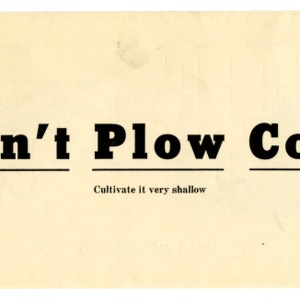 Don't plow corn: cultivate it very shallow (Extension Folder No. 65, Reprint)
