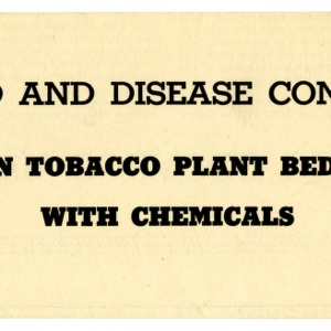 Weed and disease control in tobacco plant beds with chemicals (Extension Folder No. 70)